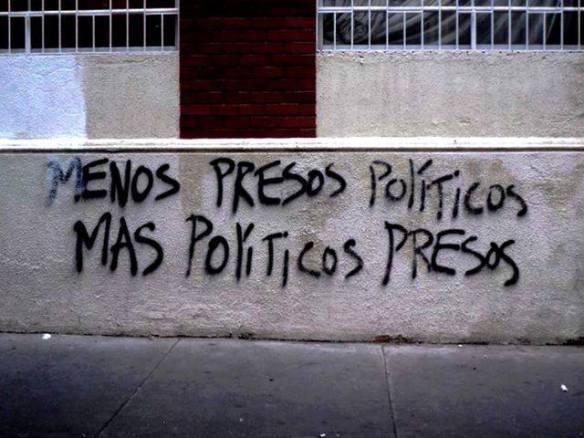 menos presos políticos-- más políticos presos