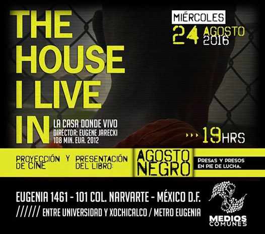 The House I Live In - La casa donde vivo - evento