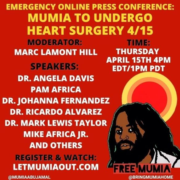 Mumia press conf -- heart surgery apr 15